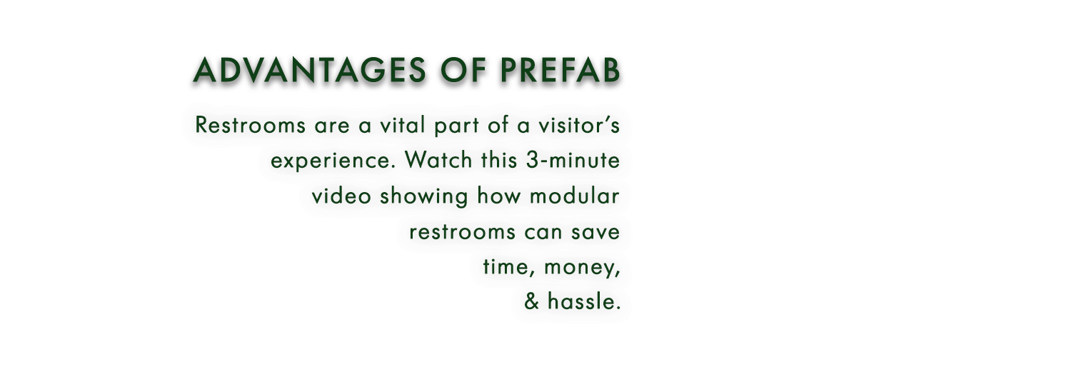 The Advantages of a Prefab Restroom